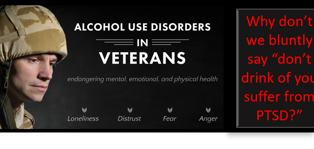MIKE & MIKE:  alcohol and PTSD… why don't we tell people to stop drinking?