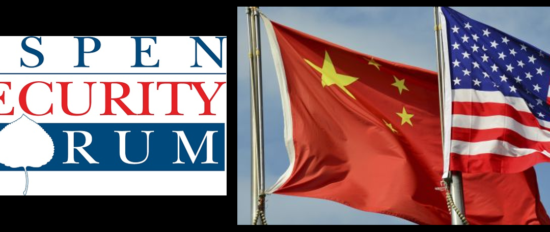 GETTING SMART ON CHINA — FRIENDLY COMPETITOR OR ADVERSARY?  a great discussion at the Aspen Security Forum