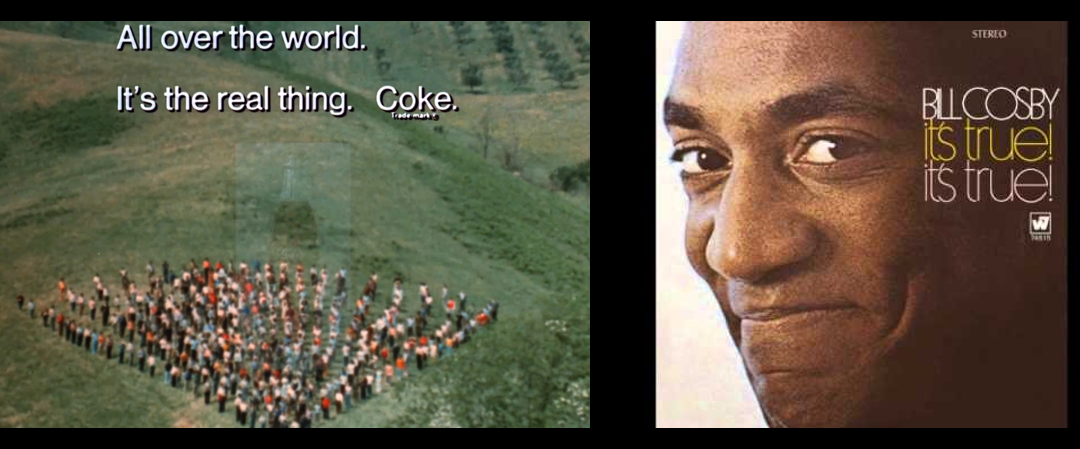 "NEWS & COMMENTARY:  Globalism… the Coke Commercial… and Bill Cosby's ""Spanish Fly"" bit from 1969"