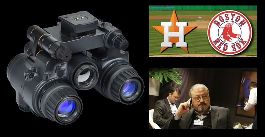 "MIKE & MIKE: The ""Enhanced NVG-Binocular"" explained; The Red Sox/Astros series will be GREAT & Why the uproar over a Middle East government killing someone? They do it a lot"