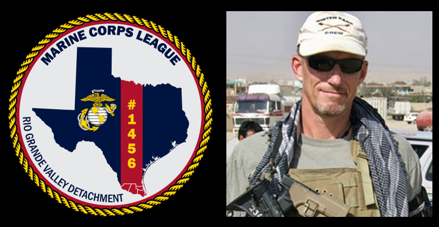 MARINE CORPS LEAGUE DETACHMENT UPDATE (RIO GRANDE VALLEY)  & THOUGHTS ON THE CURRENT DAY IN AFGHANISTAN:  Tim Lynch