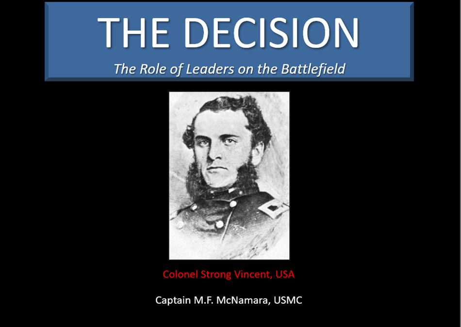 THE DECISION-MAKER:  The Role of Leaders on the Battlefield