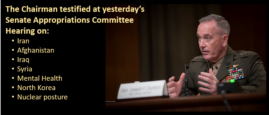 NEWS & COMMENTARY:  Chairman Dunford in his own words to the Senate Appropriations Committee – US must remain in Afghanistan