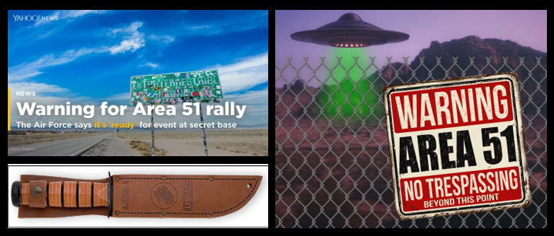 """ALEX HOLLINGS:  the """"storming"""" of the """"Area 51"""" training area in the Nevada desert in the summer — hmmmmm.  UFOs?  BEST """"Day After"""" knife"""