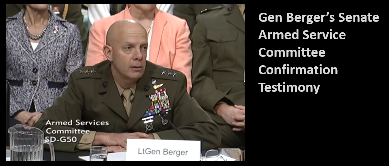 CMC CONFIRMATION TESTIMONY:  General David Berger, USMC
