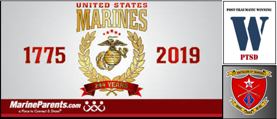 """AFTER AN INCREDIBLE """"POST-TRAUMATIC WINNING"""" DAY SPENT WITH 1/5…  and… HAPPY 244TH BIRTHDAY MARINES!!"""
