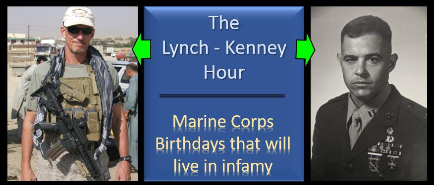 "LYNCH & KENNEY:  stories of ""Proms Gone Wrong"" (aka USMC Birthday Balls)"