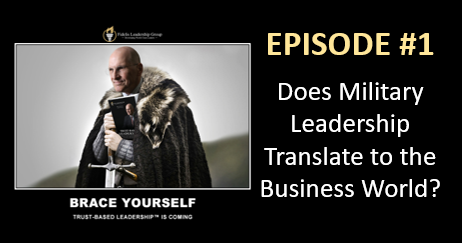 """TRUST BASED LEADERSHIP"" IN THE BUSINESS WORLD WITH MIKE ETTORE: Episode #2 — Laws, Pillars, Traits & Principles — what do the mean?"