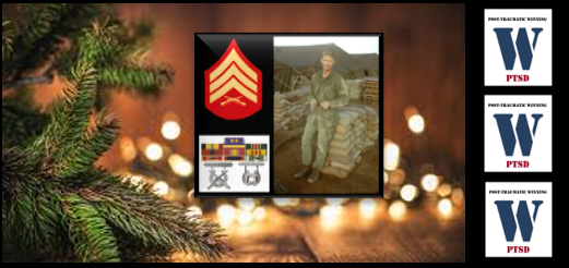 CHRISTMAS INSPIRATION TO GIVE TO OTHERS:  the wisdom of Vietnam Veteran Sgt. Jack Riley, USMC