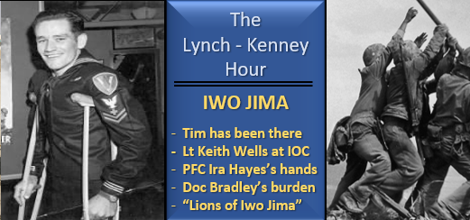 LYNCH & KENNEY:  Iwo Jima — our fascination, admiration, thoughts and favorite books
