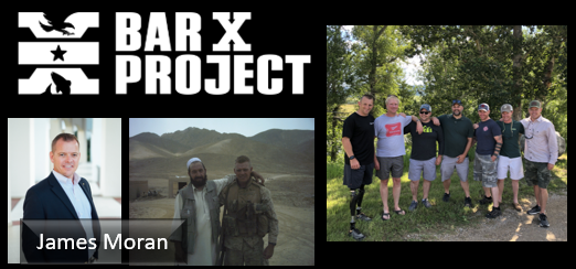 "THE BAR-X PROJECT IS ABOUT TO HIT ""VETERAN WEEKEND PROGRAMS"" OUT OF THE PARK:   James Moran"