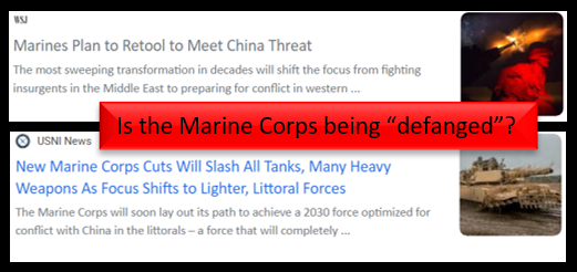 FRAMING THE DEBATE ON HUGE CHANGES TO THE USMC:  FOLLY (a la the Maginot Line) or BRILLIANCE (a la amphibious warfare)?