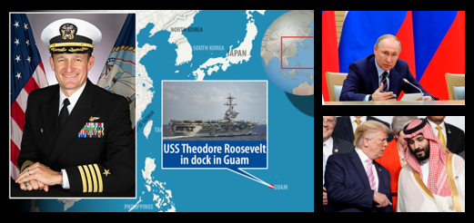 "NEWS & COMMENTARY:  behind the relief of the USS Roosevelt's CO  &  the ""why"" behind the Russian/Saudi oil war"