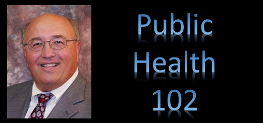 DON SHIELDS – PUBLIC HEALTH 102: funding public health is a big problem & what has to be in place for us to move into Phase 1 of recovery?