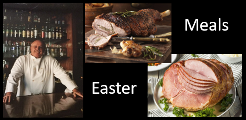 "THE CHEF SEZ:  Easter Lamb or Ham while you practice good ""social distancing"""