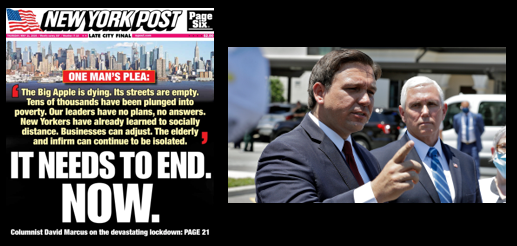 "NEWS & COMMENTARY:  NYC screams to reopen + Gov Ron DeSantis of Florida goes off on the ""narrative"" that ignores his state's results"