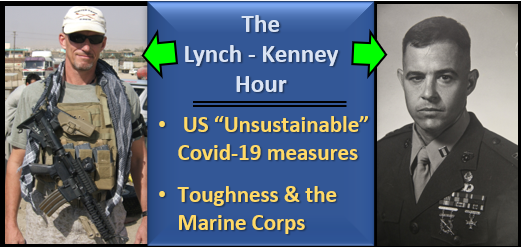 LYNCH & KENNEY: Covid19 stuff & awestruck listening to Marines recount the 1967-68 fight vs the North Vietnamese Army near Con Thien