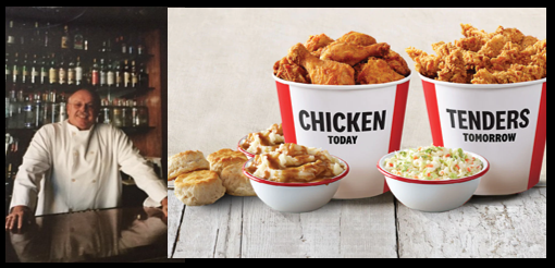 """The Best of"" The Chef Sez:  we really like fried chicken… but we LOVE Kentucky Fried Chicken!"