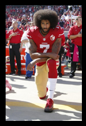 NEWS & COMMENTARY: reminder for Mr. Kaepernick – it was never your MESSAGE that people struggled with – it was your METHOD