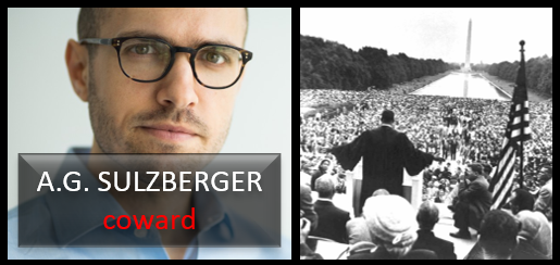 NEWS & COMMENTARY:  the NY Times Publisher (A.G. Sulzberger) is a coward  +  What would Dr. King say to all of this?