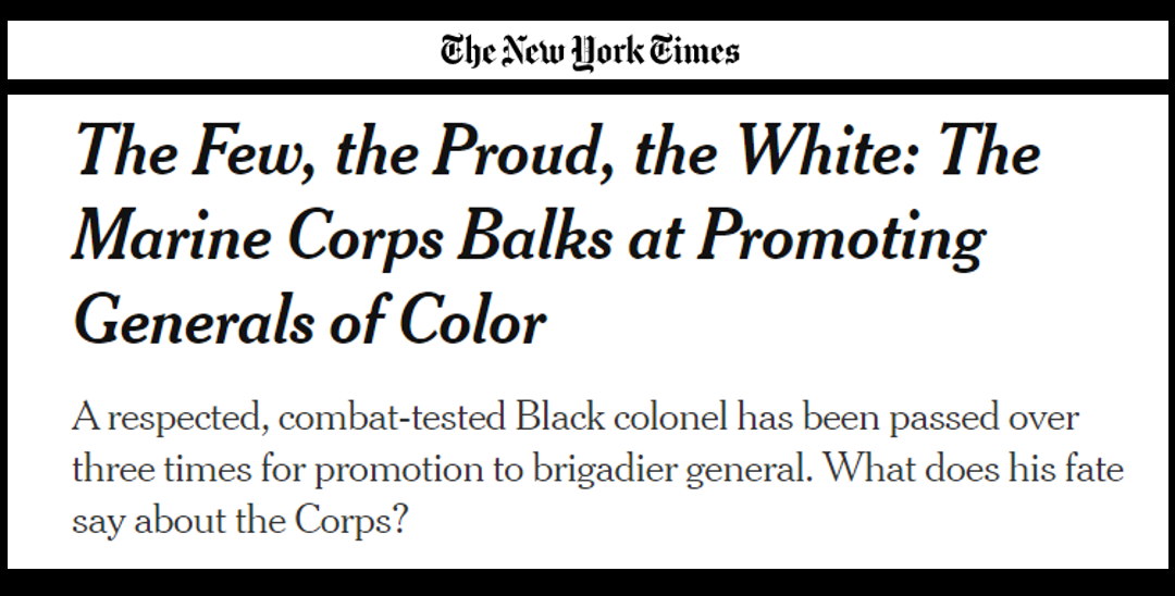 NEWS & COMMENTARY: the NY Times slams USMC General Officer race numbers in story about a black officer's non-selection