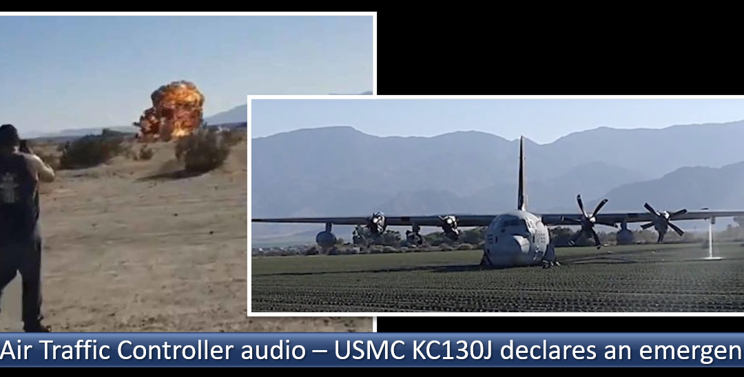AUDIO:  USMC KC-130J's emergency declaration to Southern California air-traffic controllers after mid-air collision