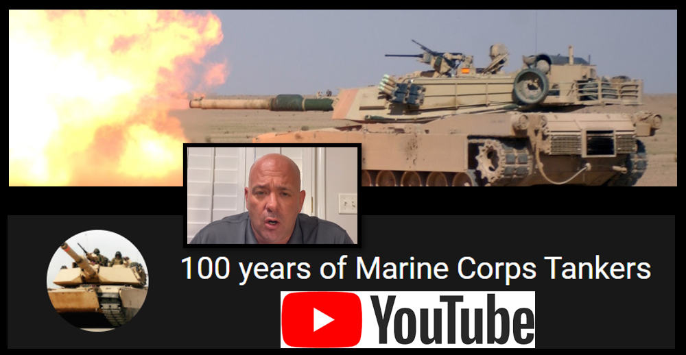 "USMC TANKERS HAVE A YOUTUBE CHANNEL:  meet the Marine who founded ""100 Years of Marine Corps Tankers"" — Major JR Valasek, USMC"