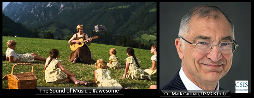The joy of watching 'The Sound of Music' + CSIS's Mark Cancian updates his thoughts on 'Force Design 2030'