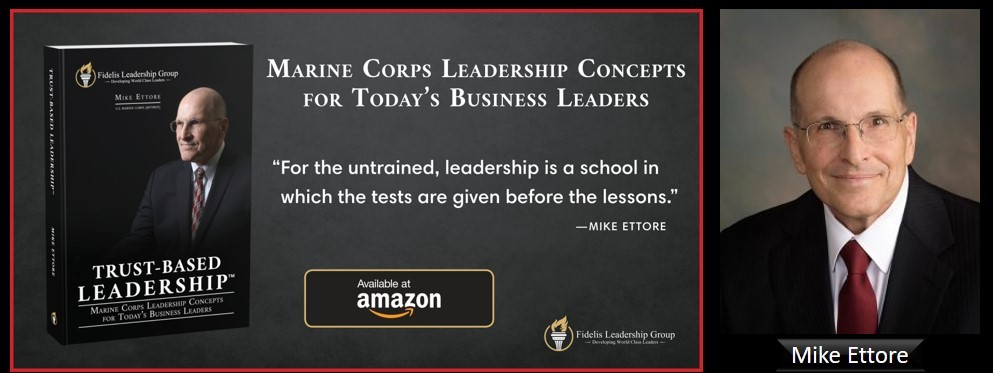 "Fidelis Leadership Group's Mike Ettore:  The challenge of leading in the private sector ""woke times"" (Part 2)"