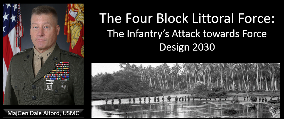 "THE ALL MARINE RADIO HOUR:  the digital age empowers & funds the craziest in our world + Jeff Kenney discusses MajGen Alford's paper entitled ""The Four Block Littoral Force: The Infantry's Attack towards Force Design 2030"""