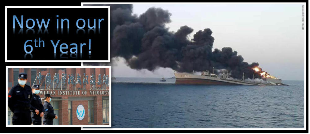 THE ALL MARINE RADIO HOUR: our 6th year starts with Grant Newsham talking about Iran's largest naval ship burning and sinking + The Wuhan Lab returns to the news