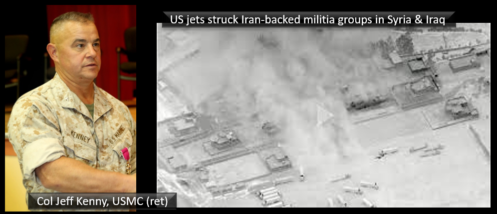 """THE ALL MARINE RADIO HOUR:  what's going on in Iraq and why the """"air strike"""" against an Iranian proxy with Col Jeff Kenney, USMC (ret)?"""
