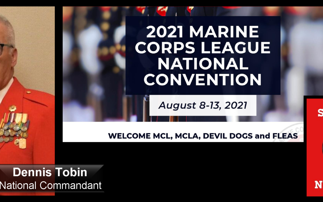 """THE ALL MARINE RADIO HOUR: Marine Corps League National Commandant Dennis Tobin joins us as on the occasion of their 97th National Convention to discuss """"The State of the League"""""""